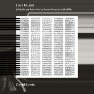 David Bowie - Love Is Lost (Hello Steve Reich Mix By James Murphy For The DFA)